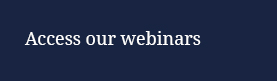 Access our webinars