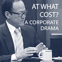 At what cost: A corporate drama