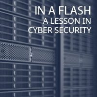 In a flash: A lesson in cybersecurity