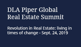 DLA Piper Global Real Estate Summit - Sept 24, 2019
