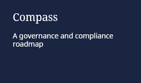 Compass: A governance and compliance roadmap