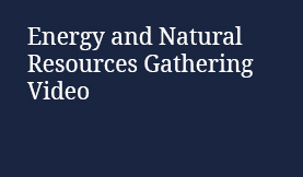 Energy and Natural Resources Gathering Video
