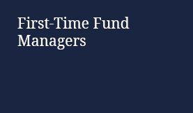 First-Time Fund Managers