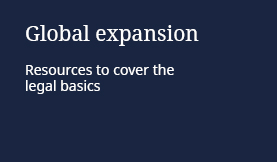 Global expansion: Resources to cover the legal basics