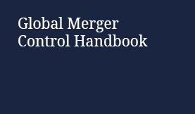 Global Merger Control Handbook