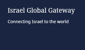 Israel Global Gateway: Connecting Israel to the world