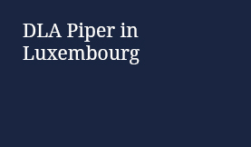DLA Piper in Luxembourg