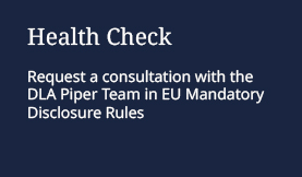 Mandatory Disclosure Rules Health check
