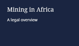 Mining in Africa - A legal overview