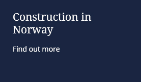 Construction in Norway: Find out more