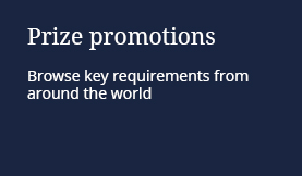 Prize promotions: Browse key requirements from around the world