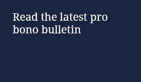Read the latest pro bono bulletin