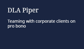 DLA Piper: Teaming with corporate clients on pro bono