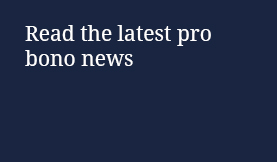 Read the latest pro bono news