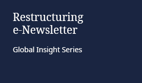 Restructuring e-Newsletter Global Insight Series
