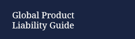 Global Product Liability Guide highlight