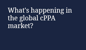 What is happening in the global cPPA market