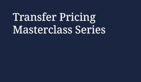 Transfer Pricing Masterclass Series