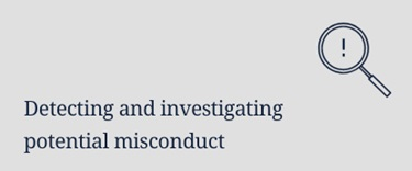 Detecting and investigating potential misconduct