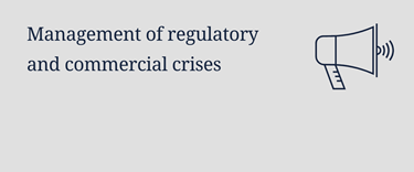 Management of regulatory and commercial crises