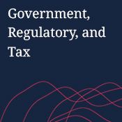 Government, Regulatory, and Tax