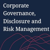 Corporate Governance, Disclosure, and Risk Management