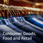 Consumer Goods, Food and Retail
