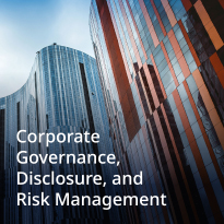 Corporate Governance, Disclosure and Risk Management