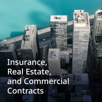 Insurance, Real Estate and Commercial Contracts