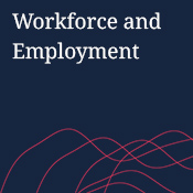 Workforce and Employment
